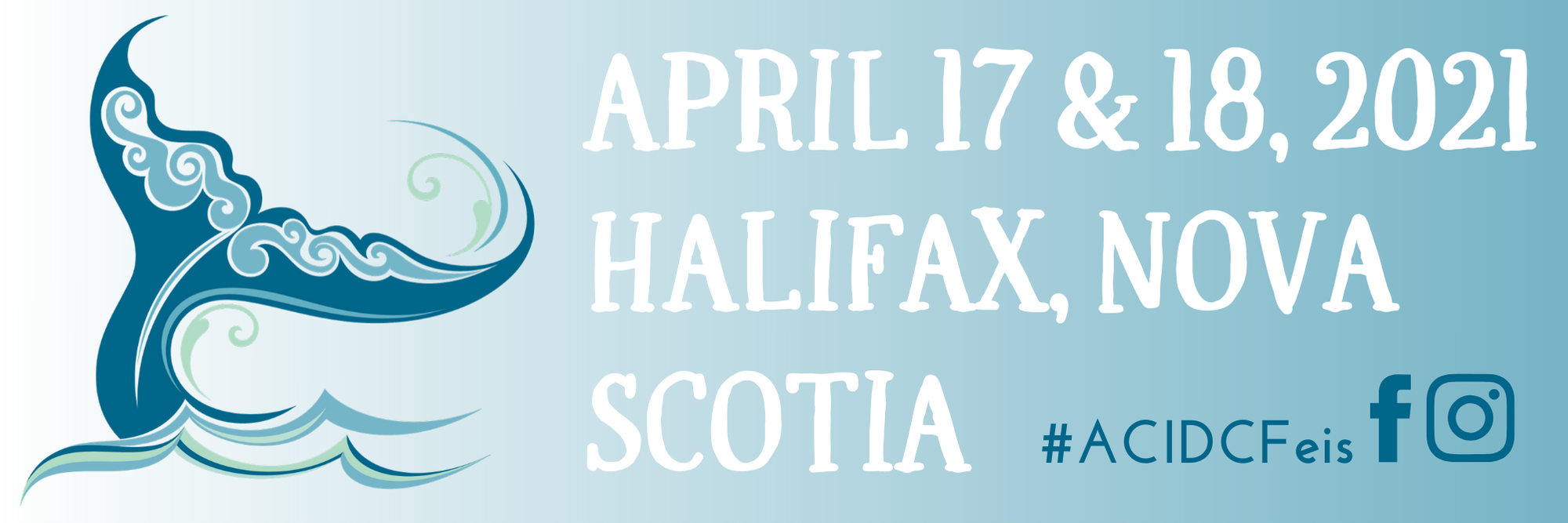 Feis date is April 17 and 18, 2021 in Halifax, Nova Scotia.